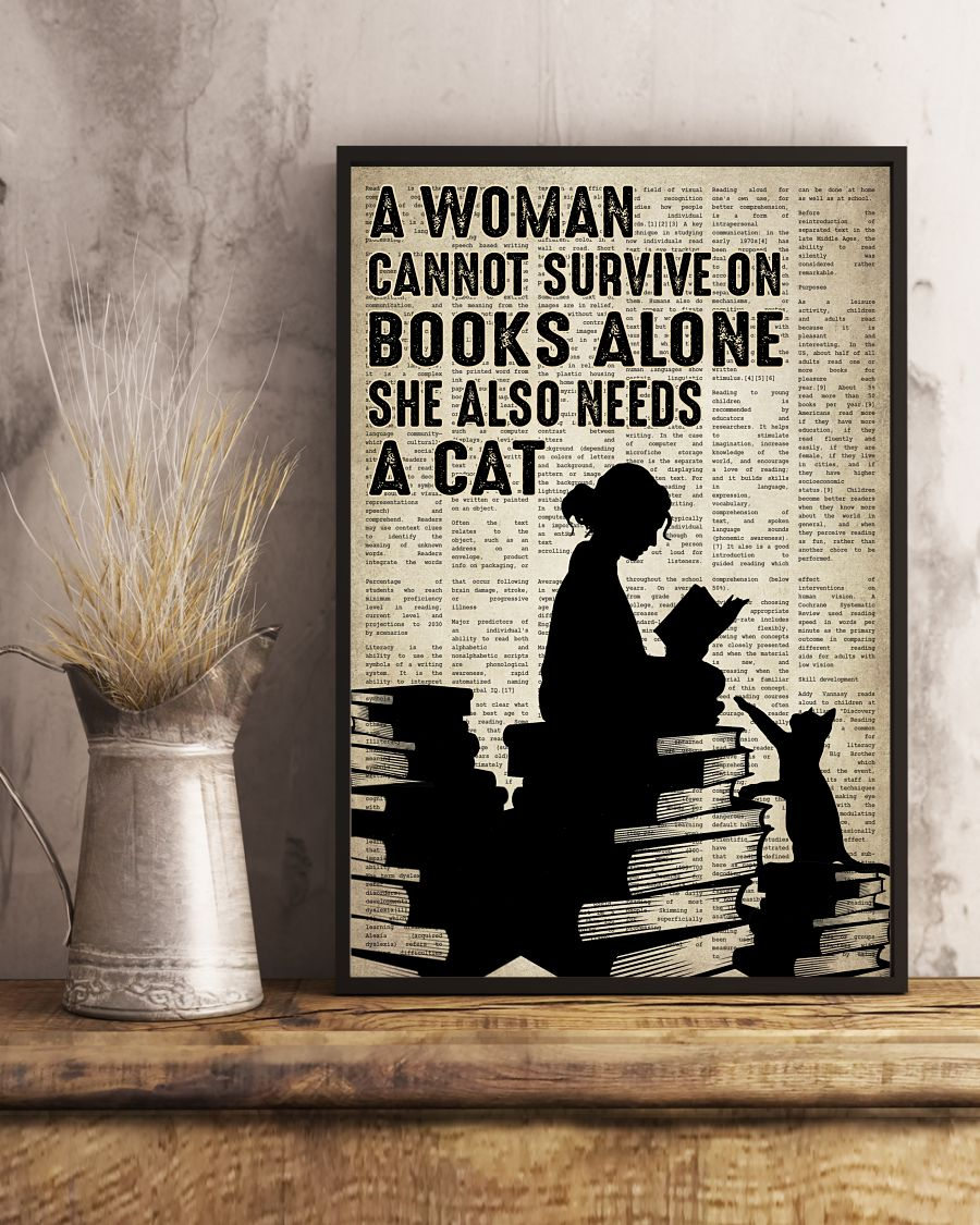 A Woman Cannot Survive On Books Alone She Also Needs A Cat Posterx