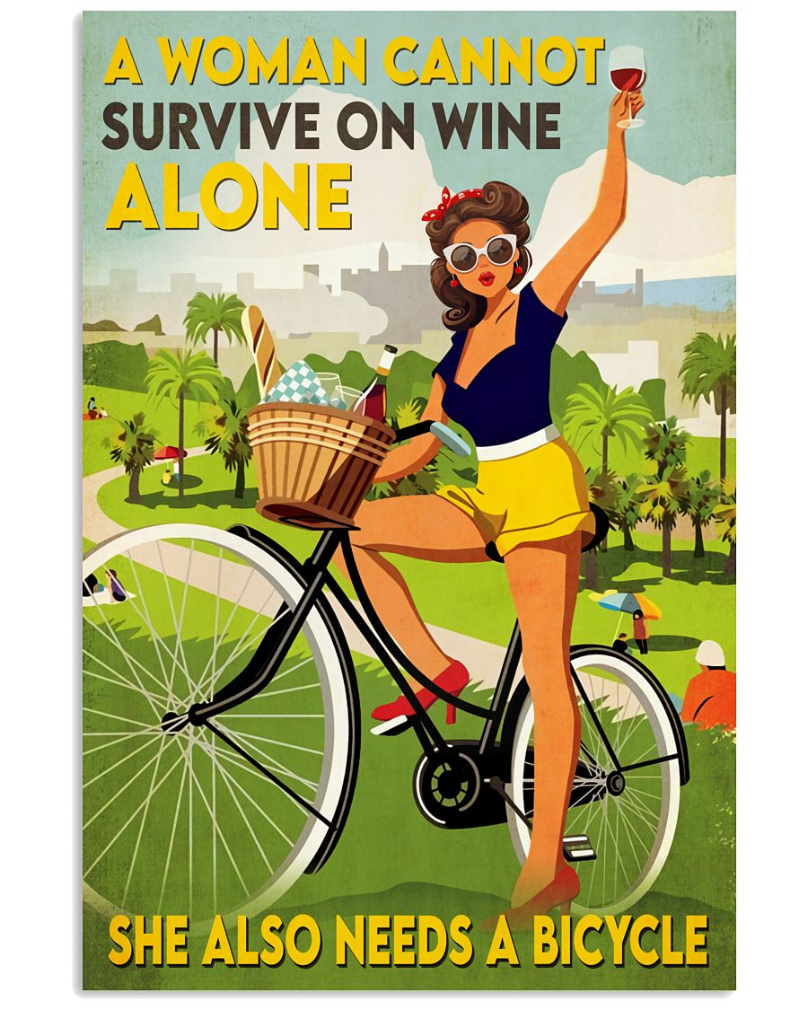A Woman Cannot Survive On Wine Alone She Also Needs Bicycle Poster