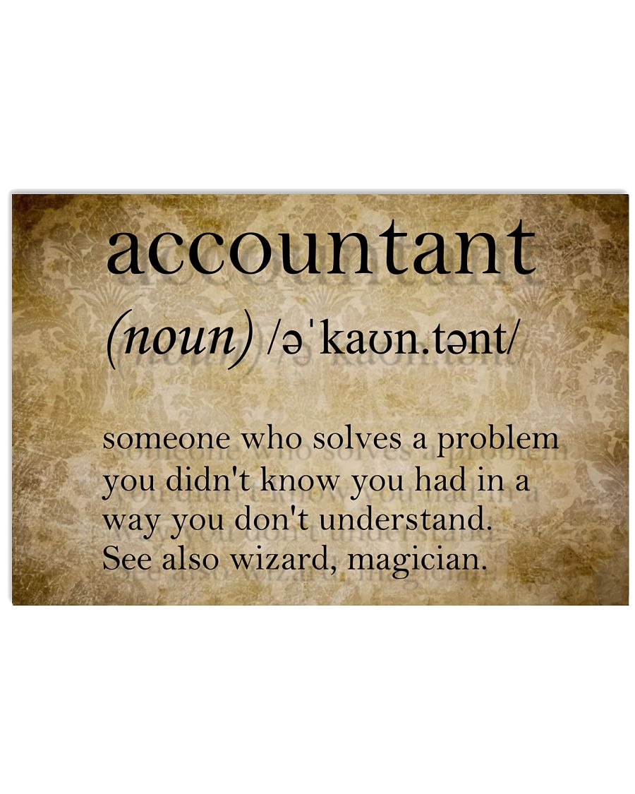 Accountant Definition Someone who solves a problem you didn't know posterz
