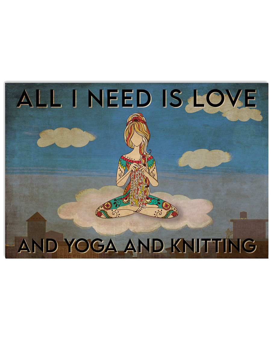All I need is love and yoga and knitting poster