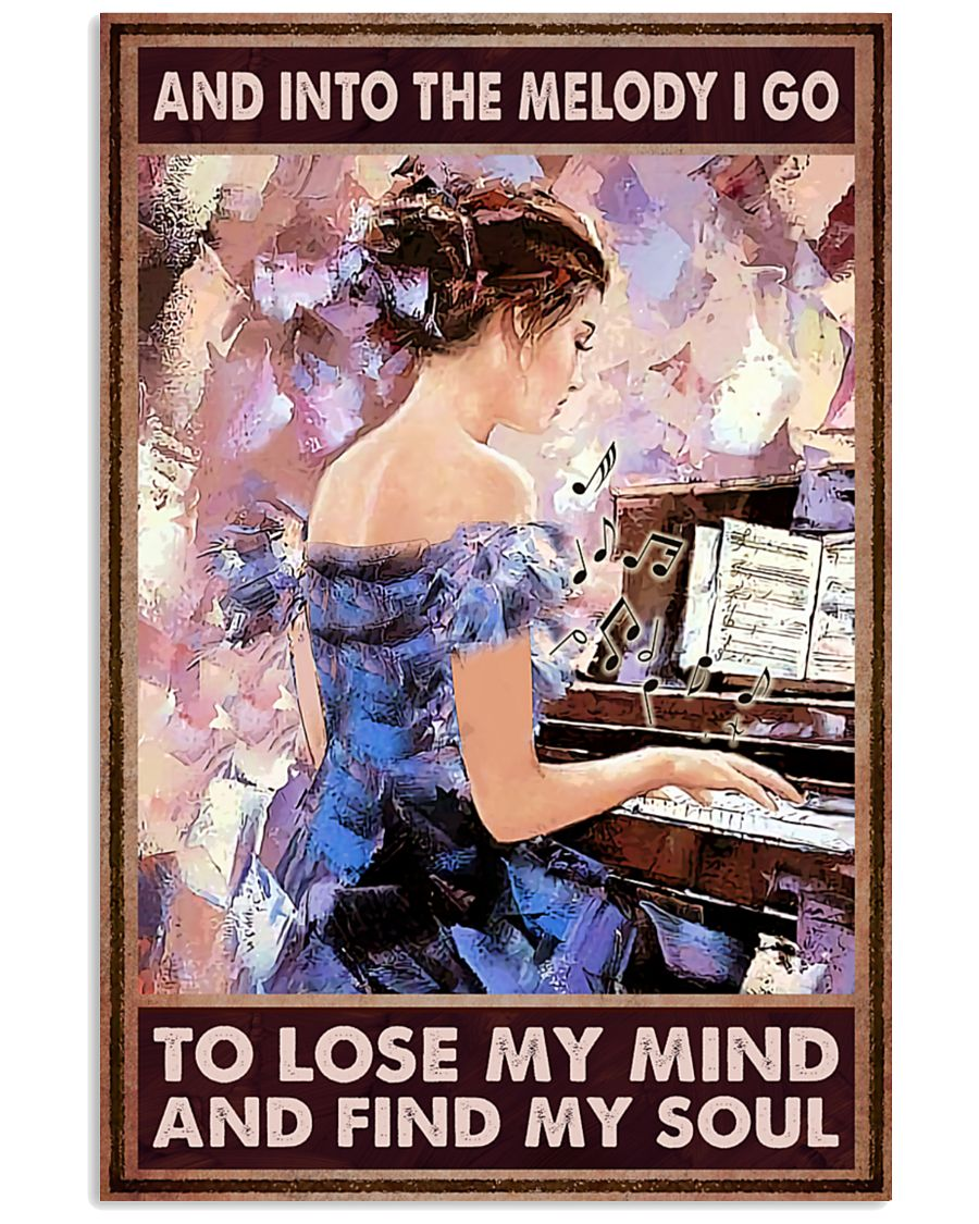 And into the melody I go to lose my mind and find my soul poster