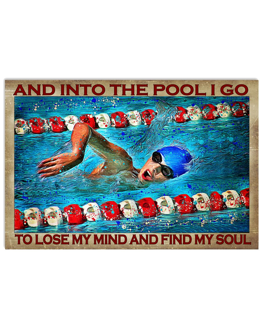 And into the pool I go to lose my mind and find my soul poster