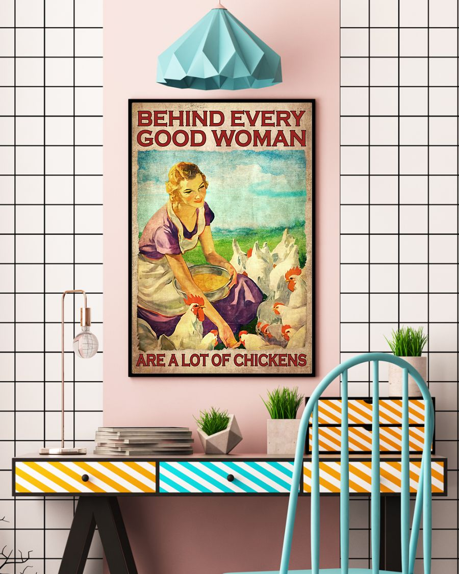 Behind Everything Good Woman Are A Lot Of Chickens Poster c
