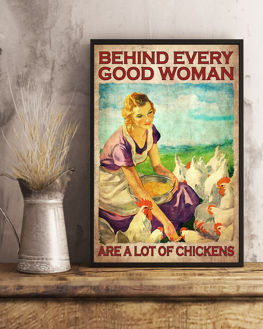 Behind Everything Good Woman Are A Lot Of Chickens Poster x
