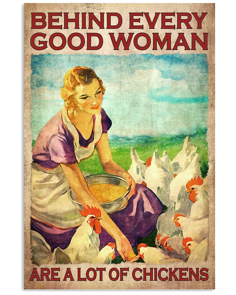 Behind Everything Good Woman Are A Lot Of Chickens Poster