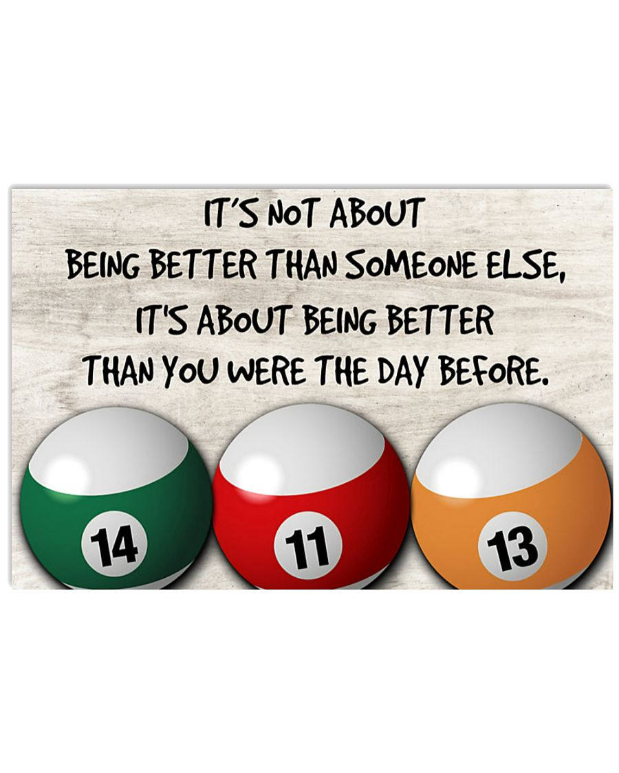 Billiard It's not about being better than someone else It's about being better than you were the day before poster
