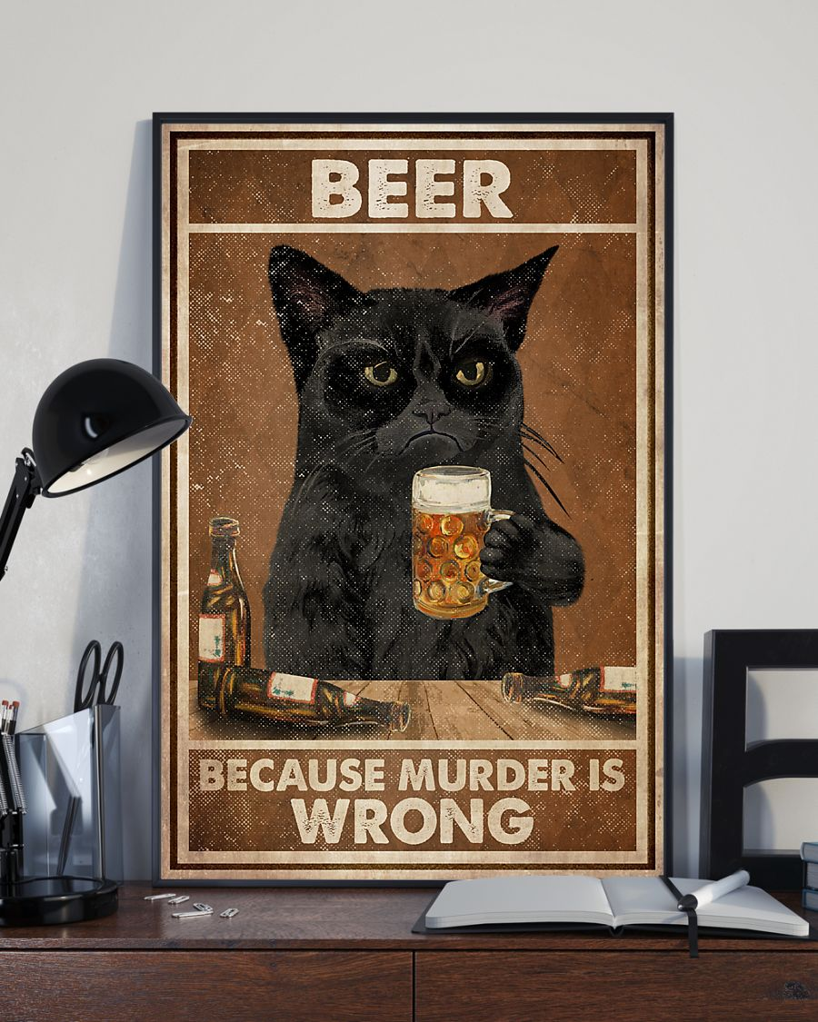 Black Cat Beer Because Murder Is Wrong Poster