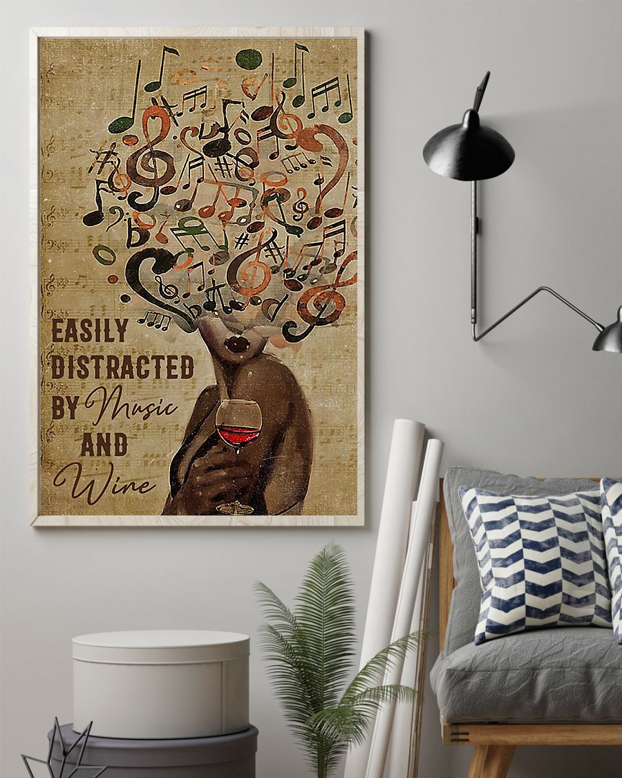 Black Woman Easily Distracted By Music And Wine Poster2