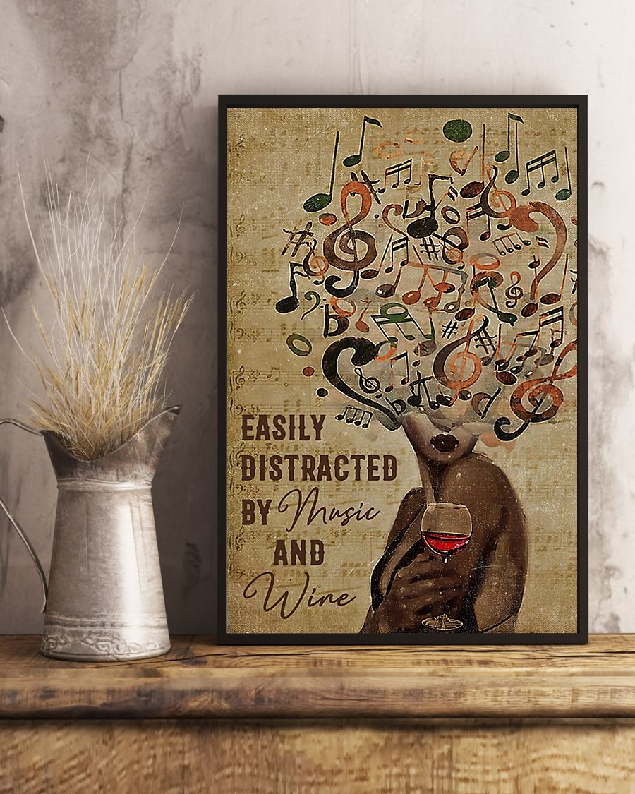 Black Woman Easily Distracted By Music And Wine Poster4