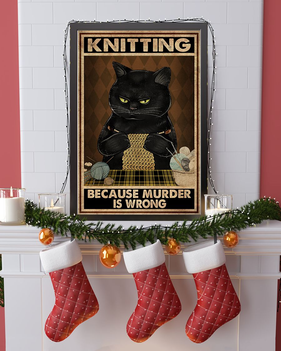 Cat Knitting because murder is wrong Poster