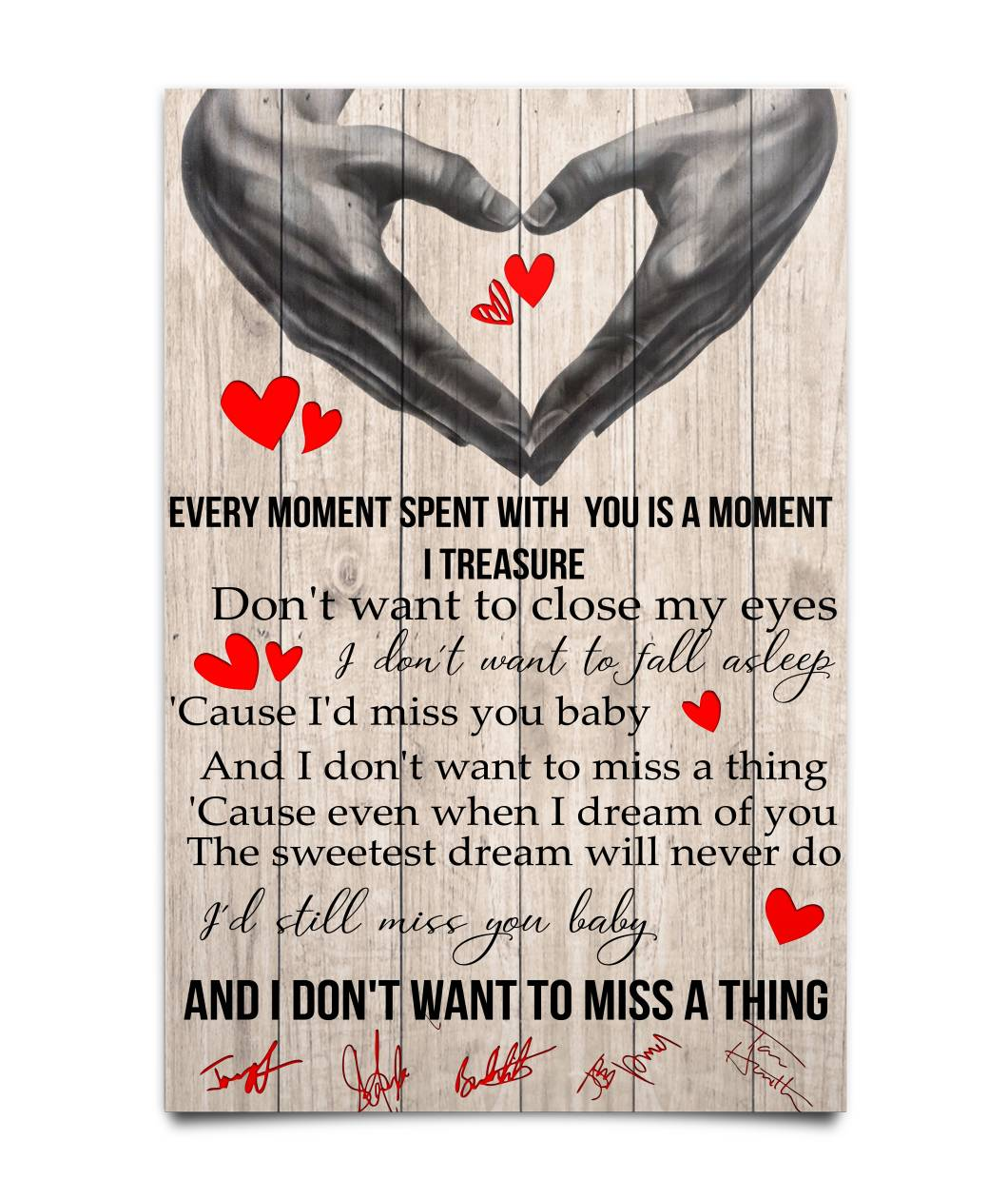 Every Moment I Spent With You Is The Moment I Treasure And I Don't Want To Miss A Thing Poster