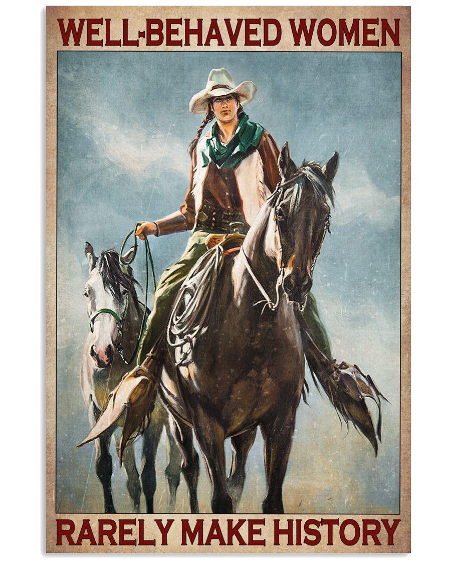 Horse Girl Well Behaved Women Rarely Make History Poster