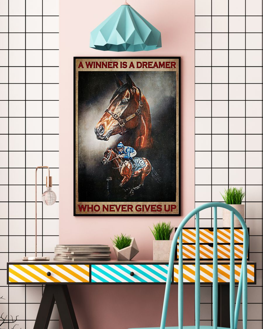 Horse riding A winner is a dreamer who never gives up posterc