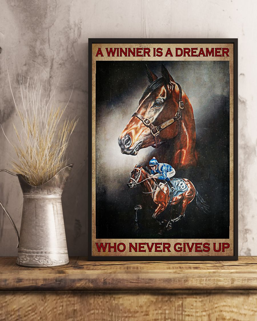 Horse riding A winner is a dreamer who never gives up posterx