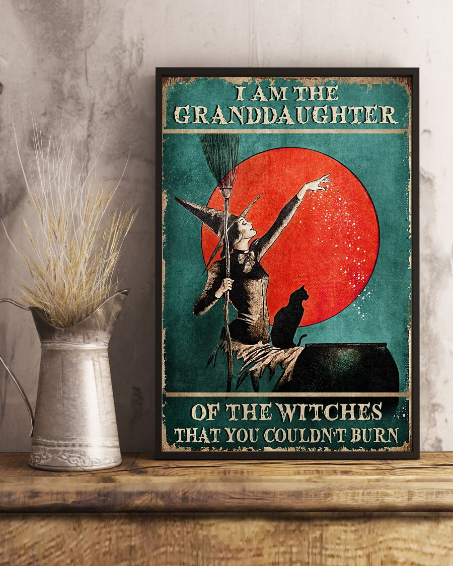 I Am The Granddaughter Of The Witches That You Couldn't Burn Posterx