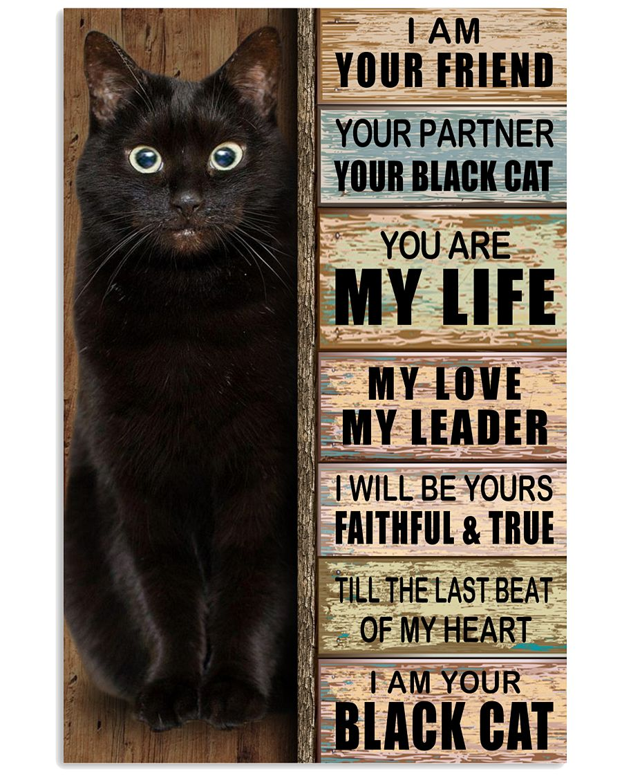 I Am Your Friend Your Partner Your Black Cat Posterv