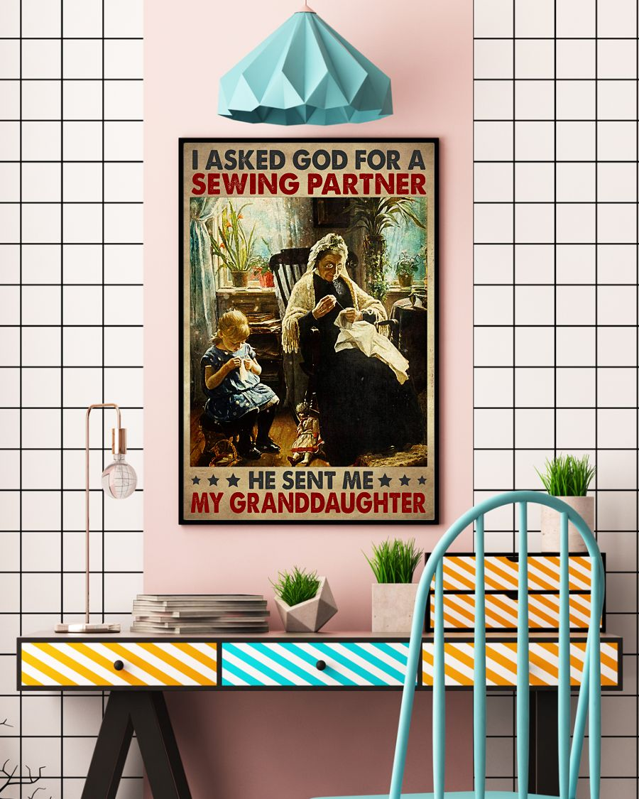 I Asked God For A Sewing Partner He Sent Me My Granddaughter Posterc