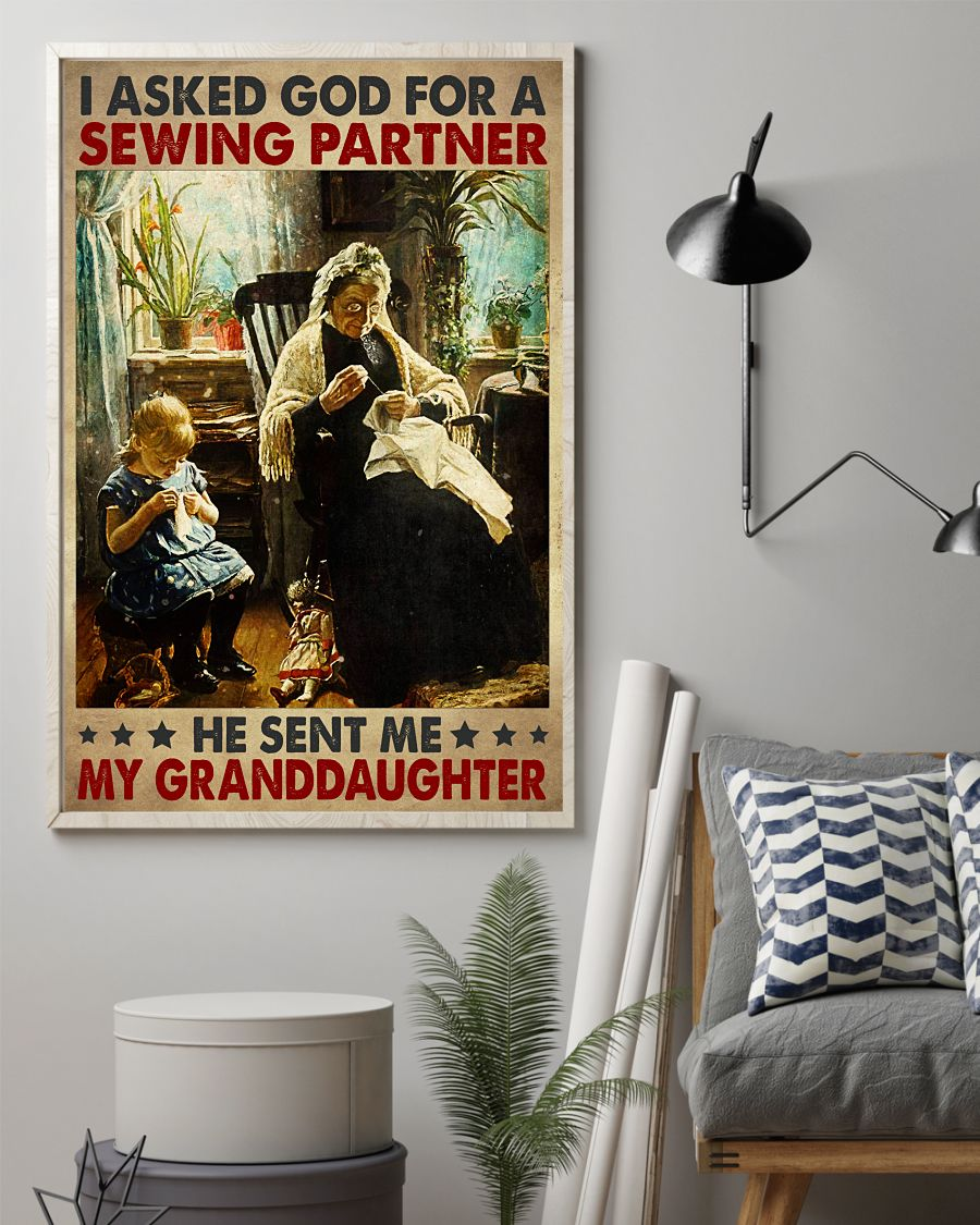 I Asked God For A Sewing Partner He Sent Me My Granddaughter Posterz