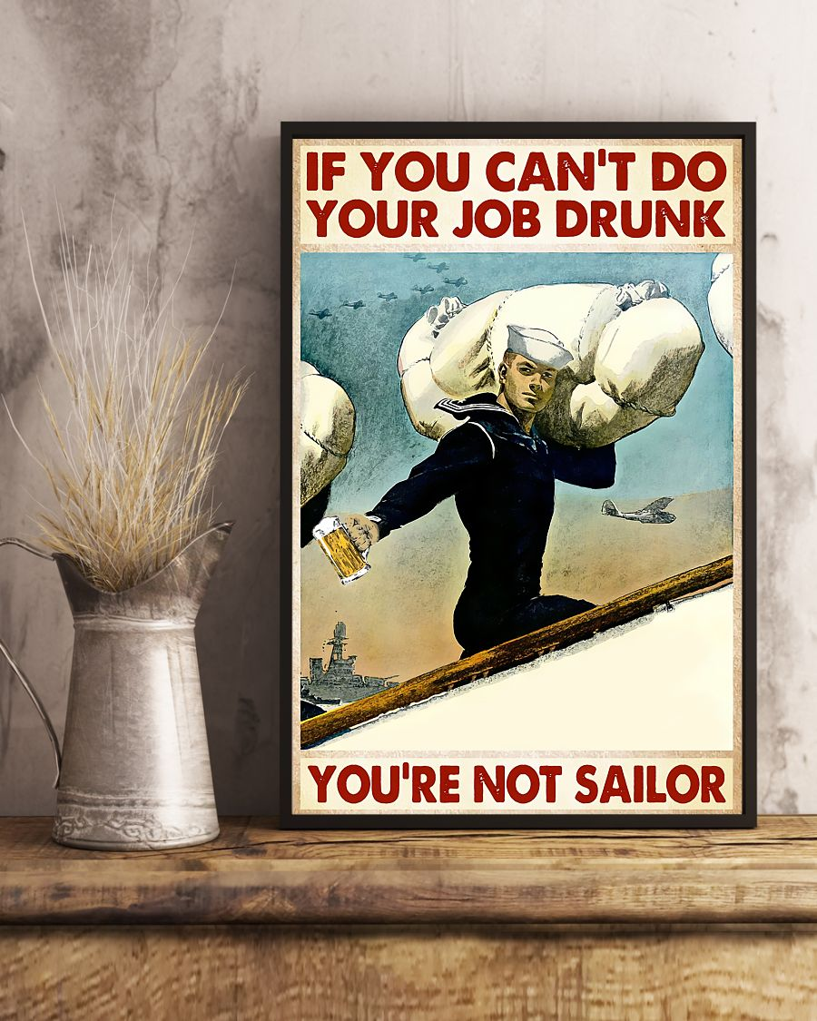 If you can't do your job drunk you're not sailor posterc