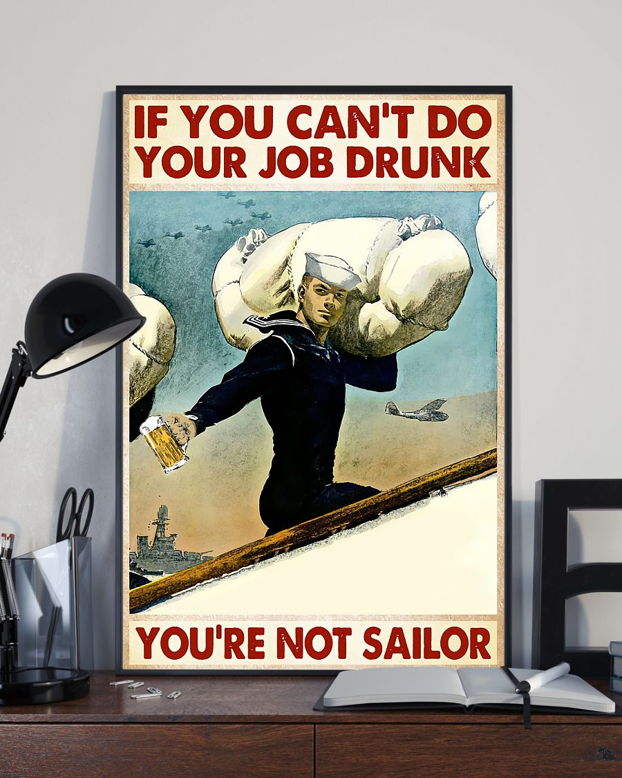 If you can't do your job drunk you're not sailor posterx