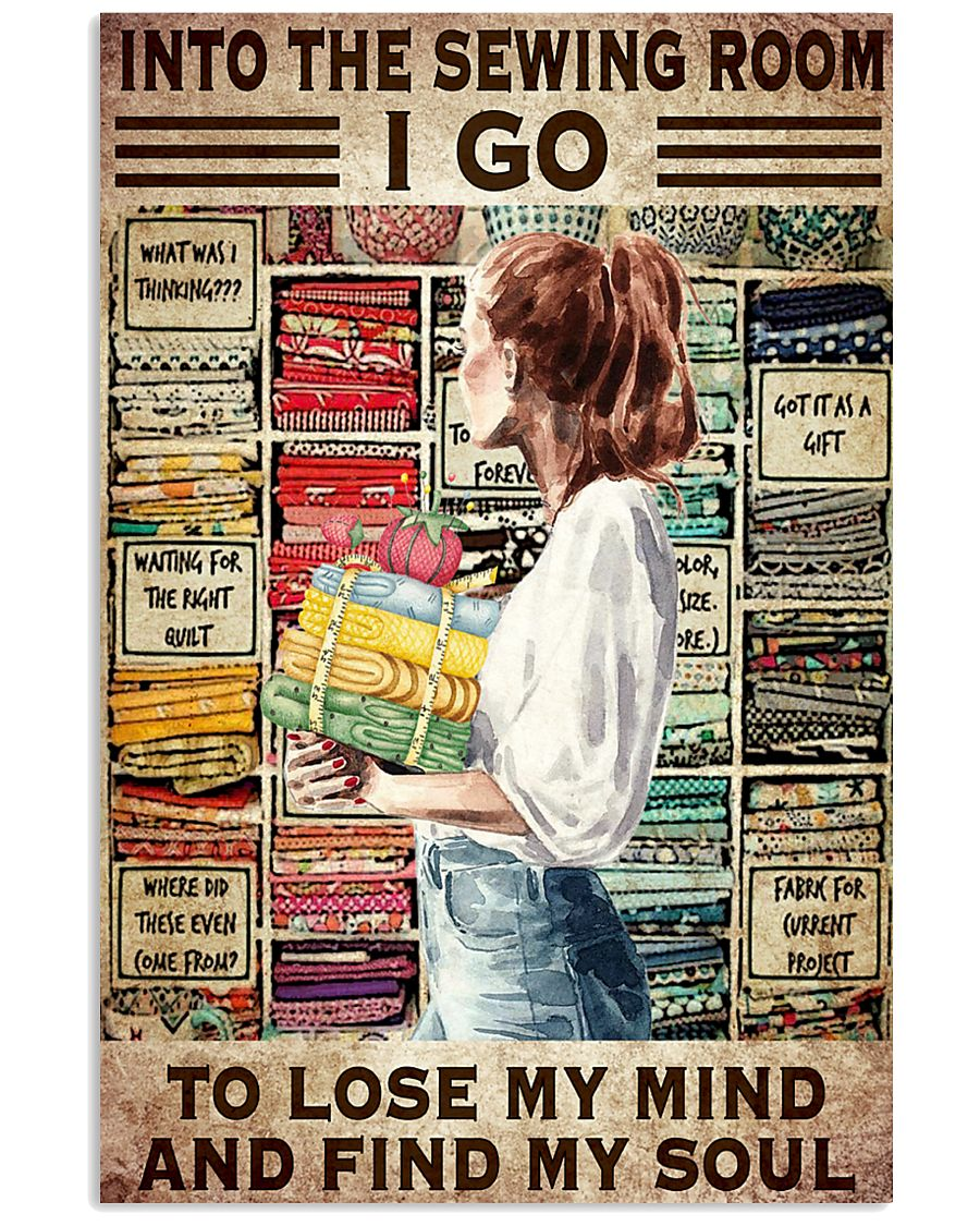 Into The Sewing Room I Go To Lose My Mind And Find My Soul Vintage Art Print Poster