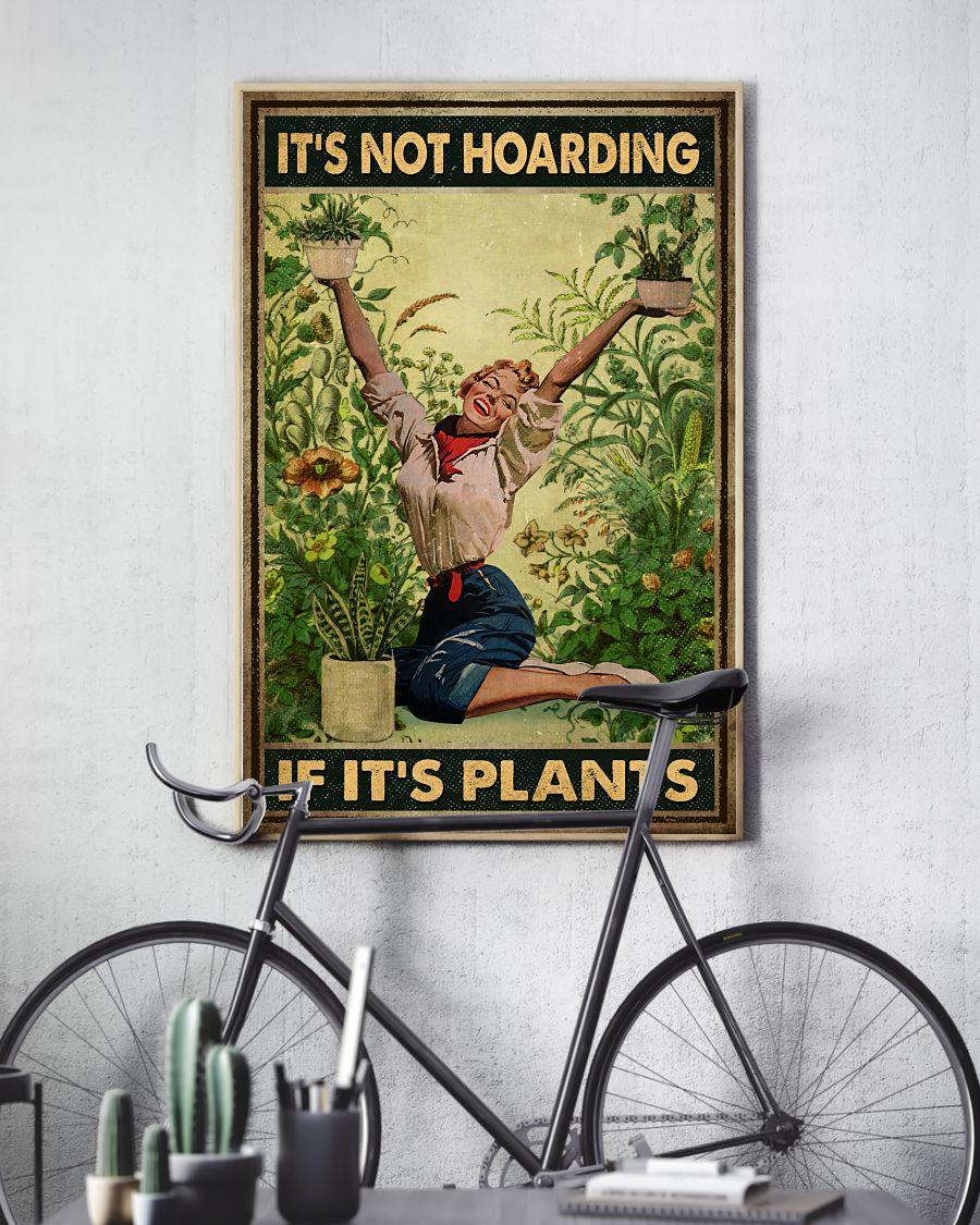 It's not hoarding if it's plants posterc