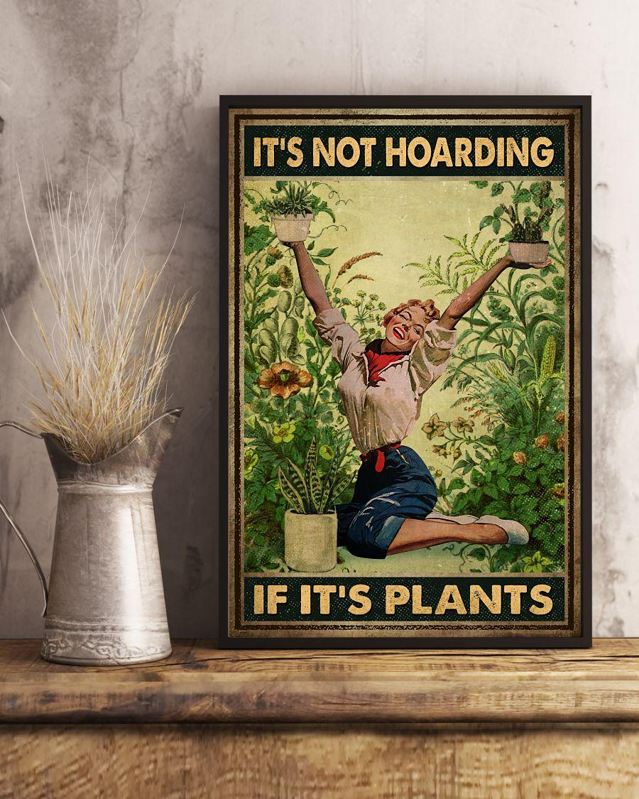 It's not hoarding if it's plants posterx