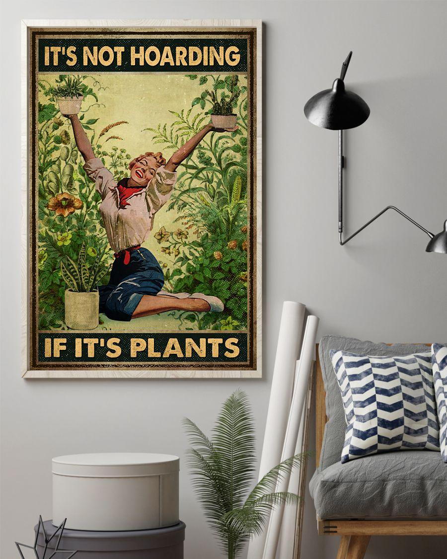 It's not hoarding if it's plants posterz