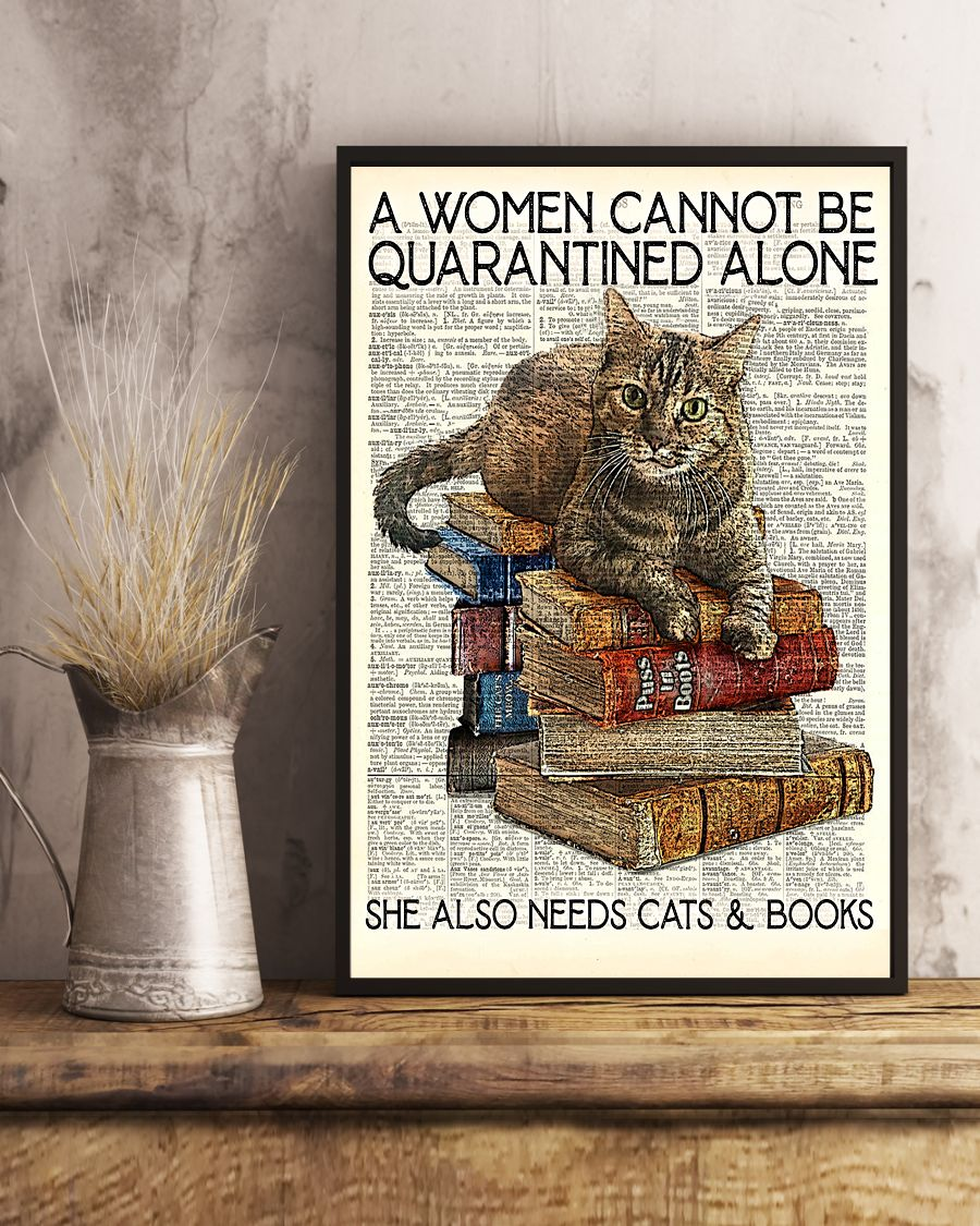 Librarian Cat And Book A Women Cannot Be Quarantined Alone Poster c