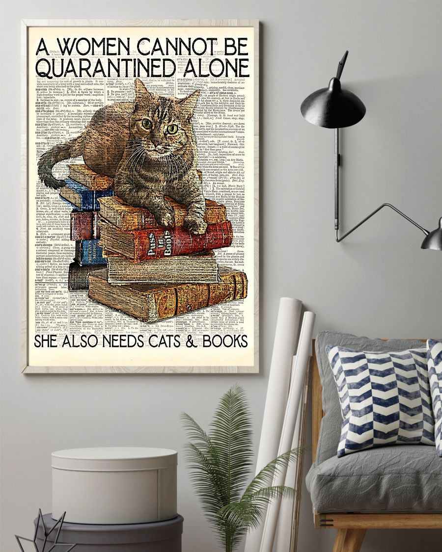 Librarian Cat And Book A Women Cannot Be Quarantined Alone Poster z