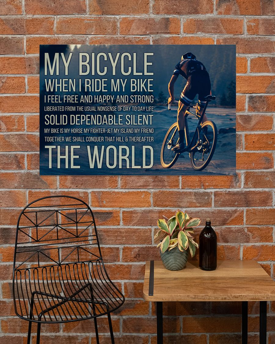 My bicycle when I ride my I feel free and happy and strong posterx