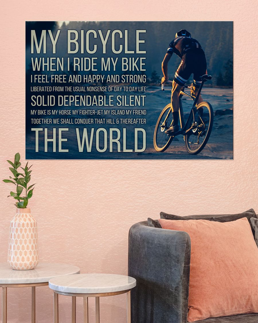 My bicycle when I ride my I feel free and happy and strong posterz