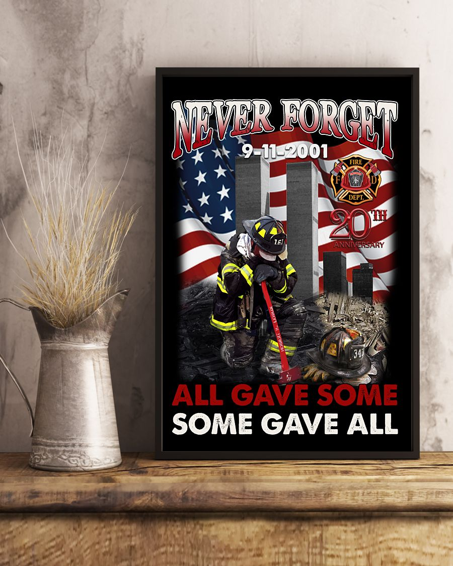 Never Forget 9-11-2001 20th Anniversary All Gave Some Posterc