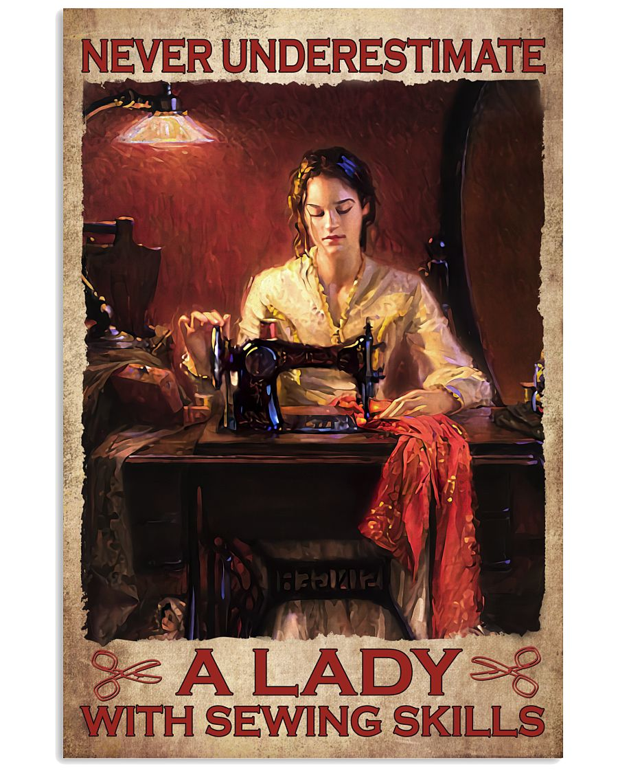 Never Underestimate A Lady With Sewing Skills Poster