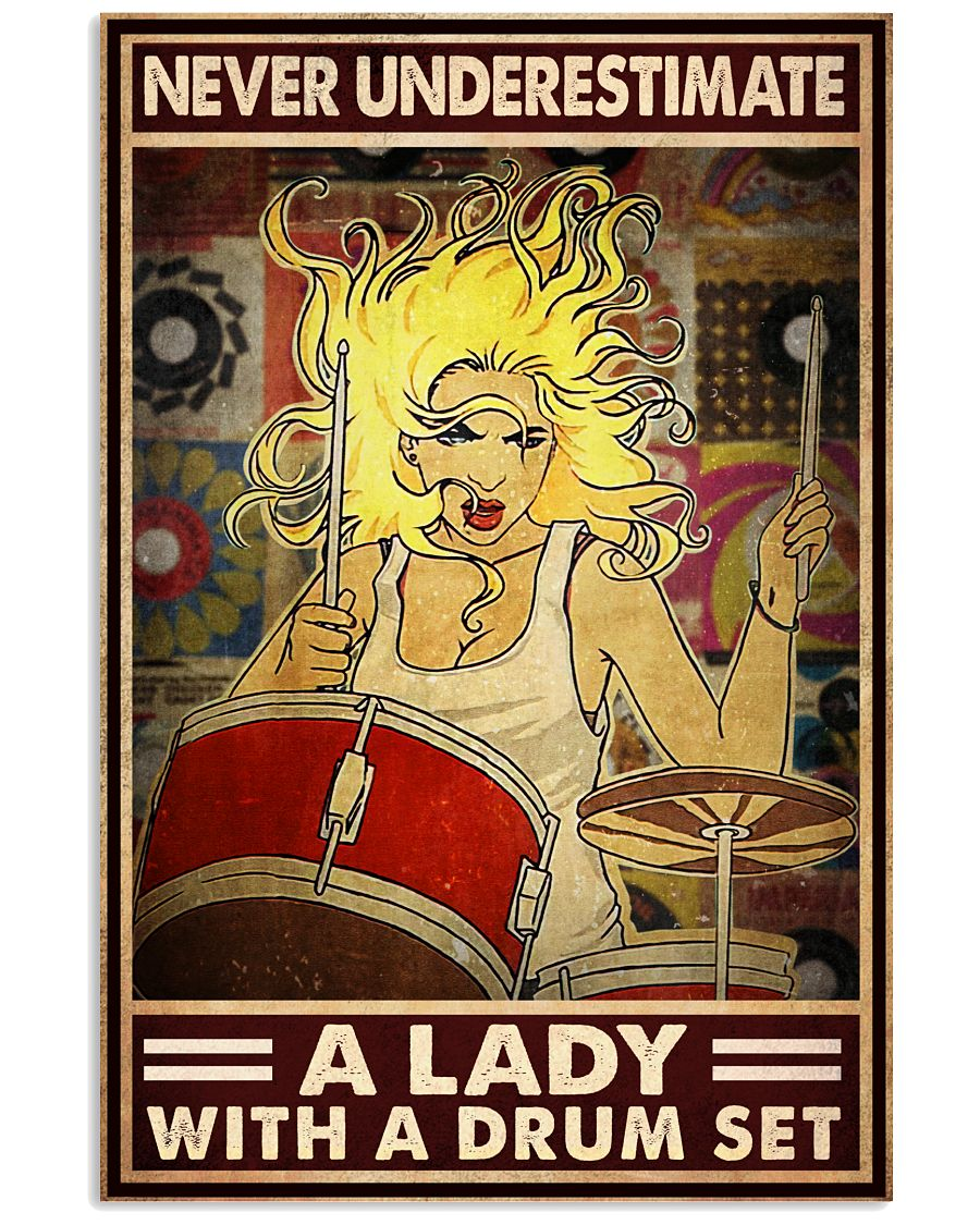 Never underestimate a lady with a drum set poster