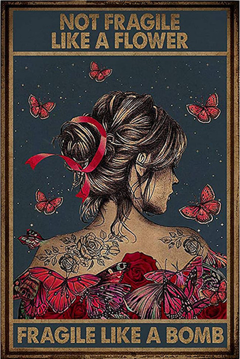 Not fragile like a flower fragle like a bomb poster