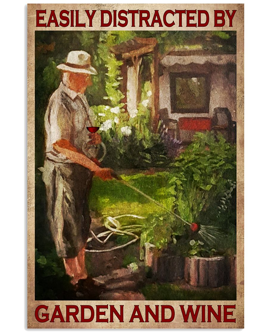 Old Man Easily distracted by garden and wine poster