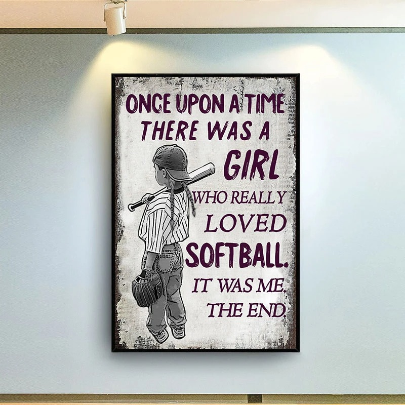 Once Upon A Time A Girl Who Really Loved Softball Posterx
