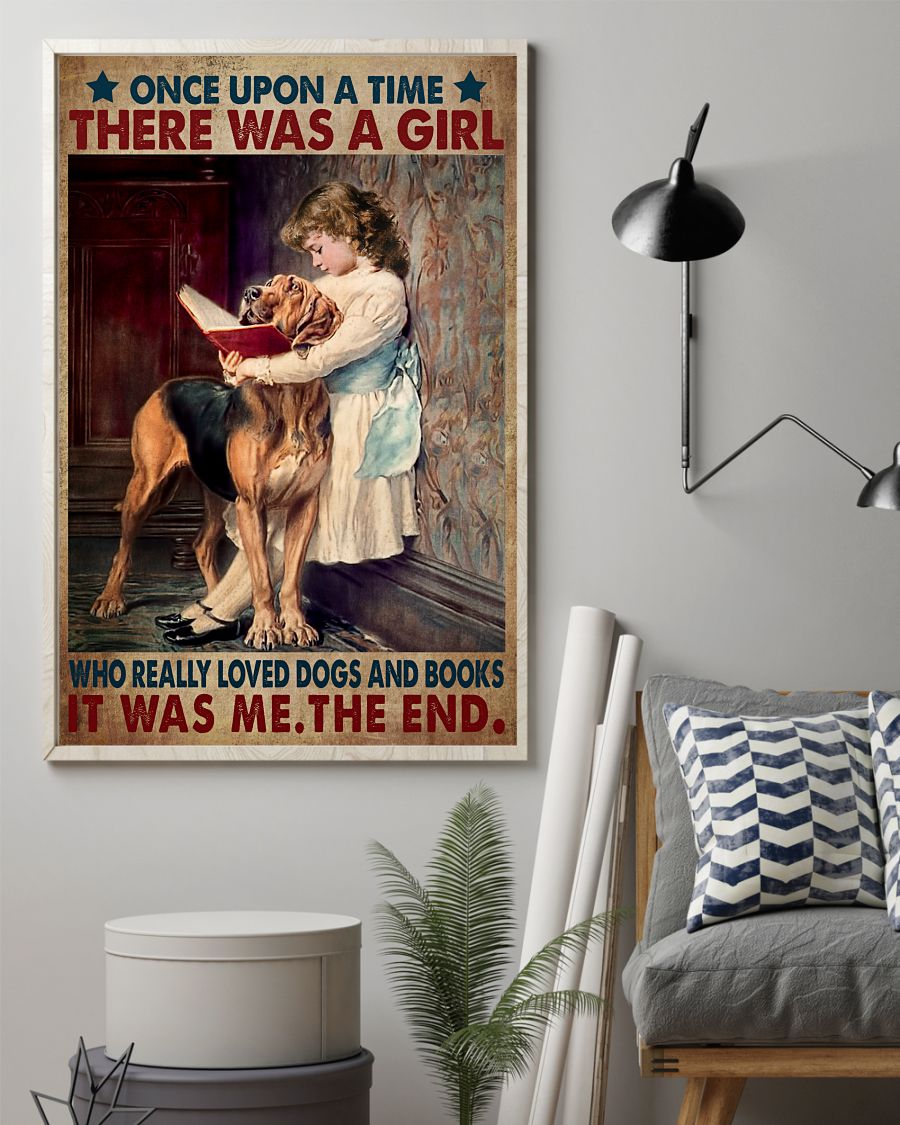 Once Upon A Time There Was A Girl Who Really Like Dogs And Read Books Posterz