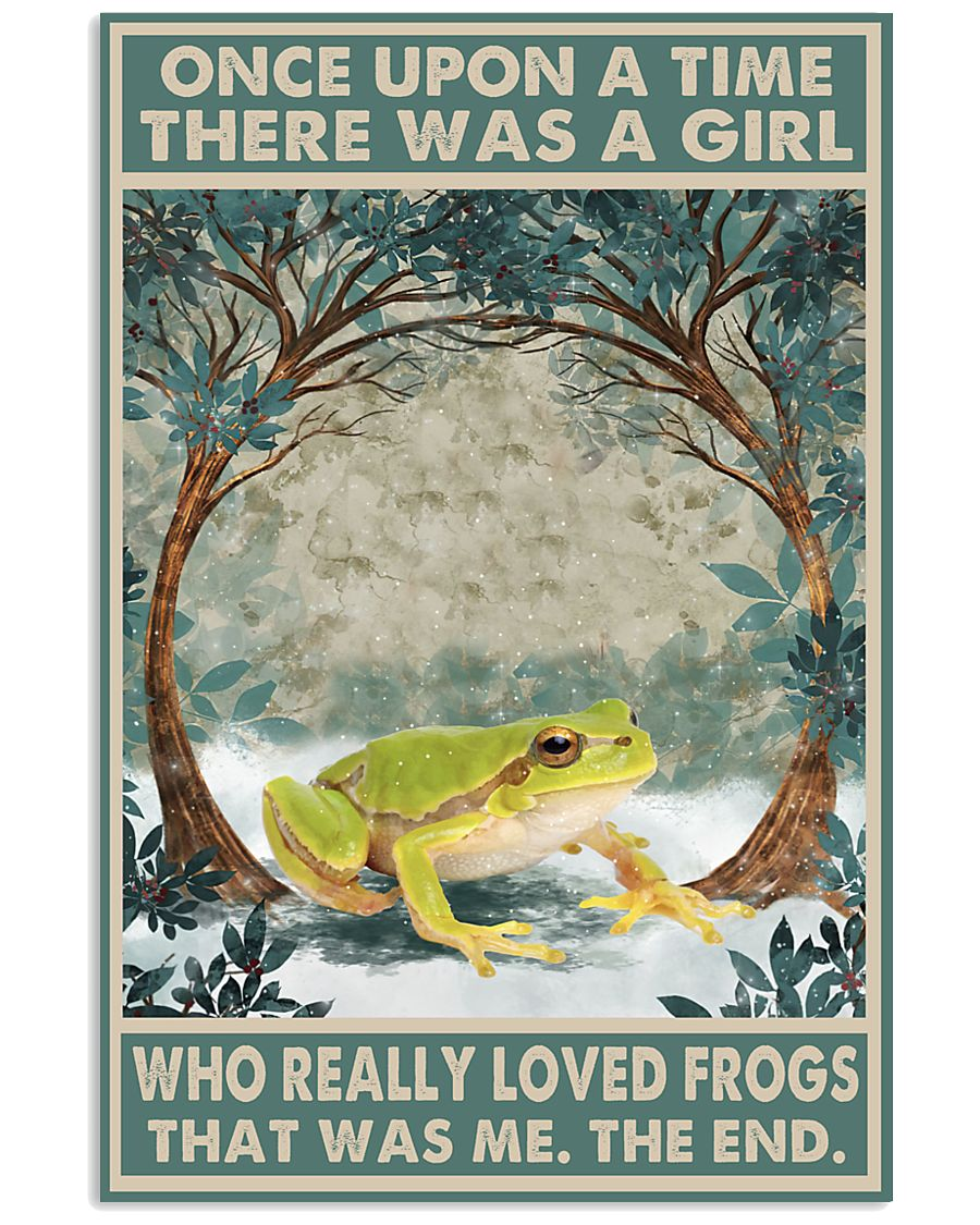 Once Upon A Time There Was A Girl Who Really Loved Frogs Poster