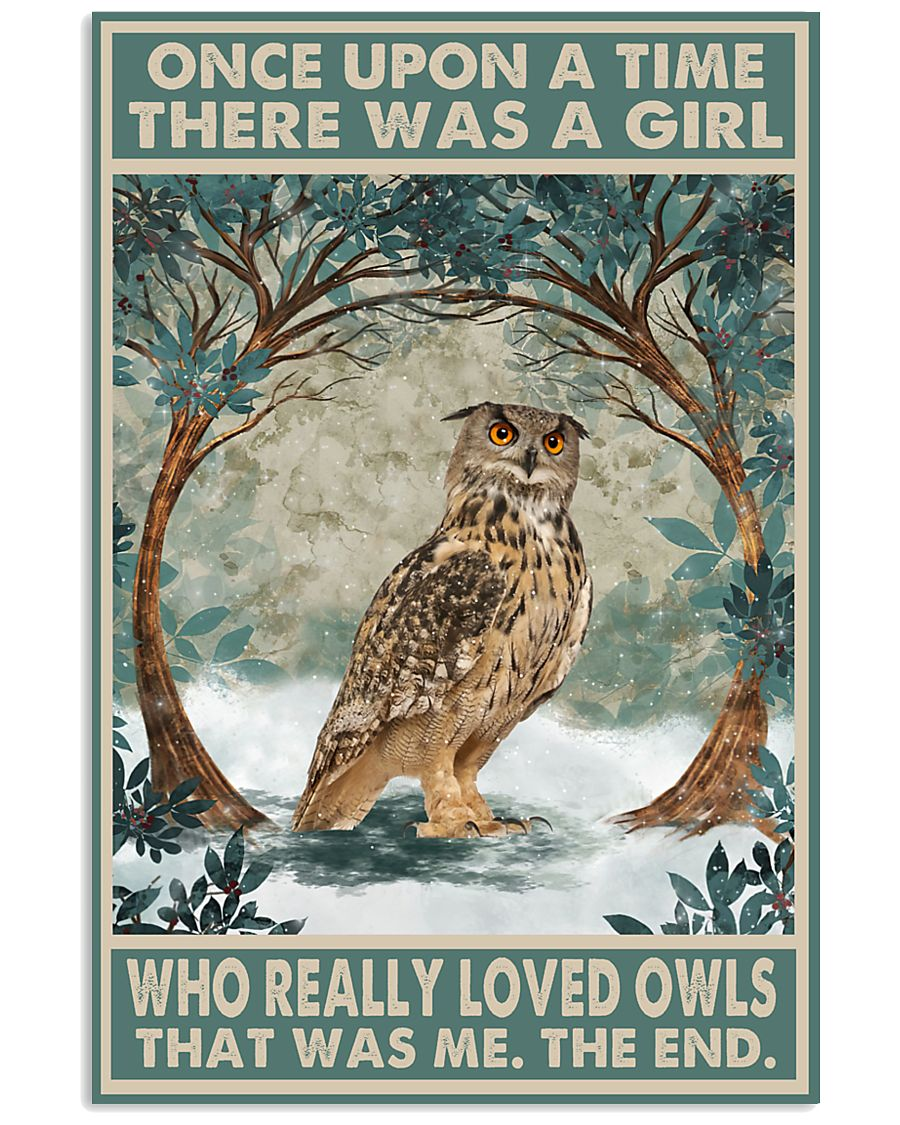 Once Upon A Time There Was A Girl Who Really Loved Owls Poster