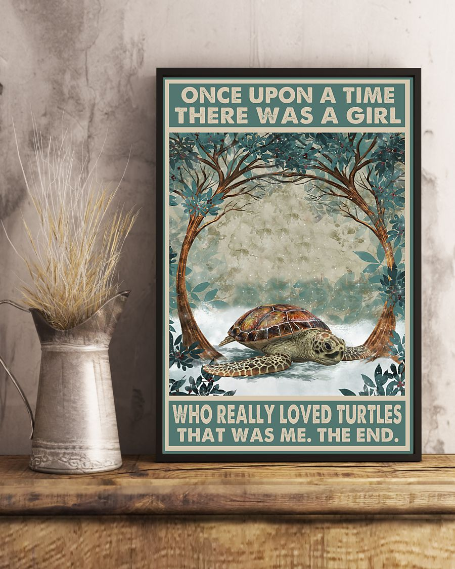 Once Upon A Time There Was A Girl Who Really Loved Turtles Posterc