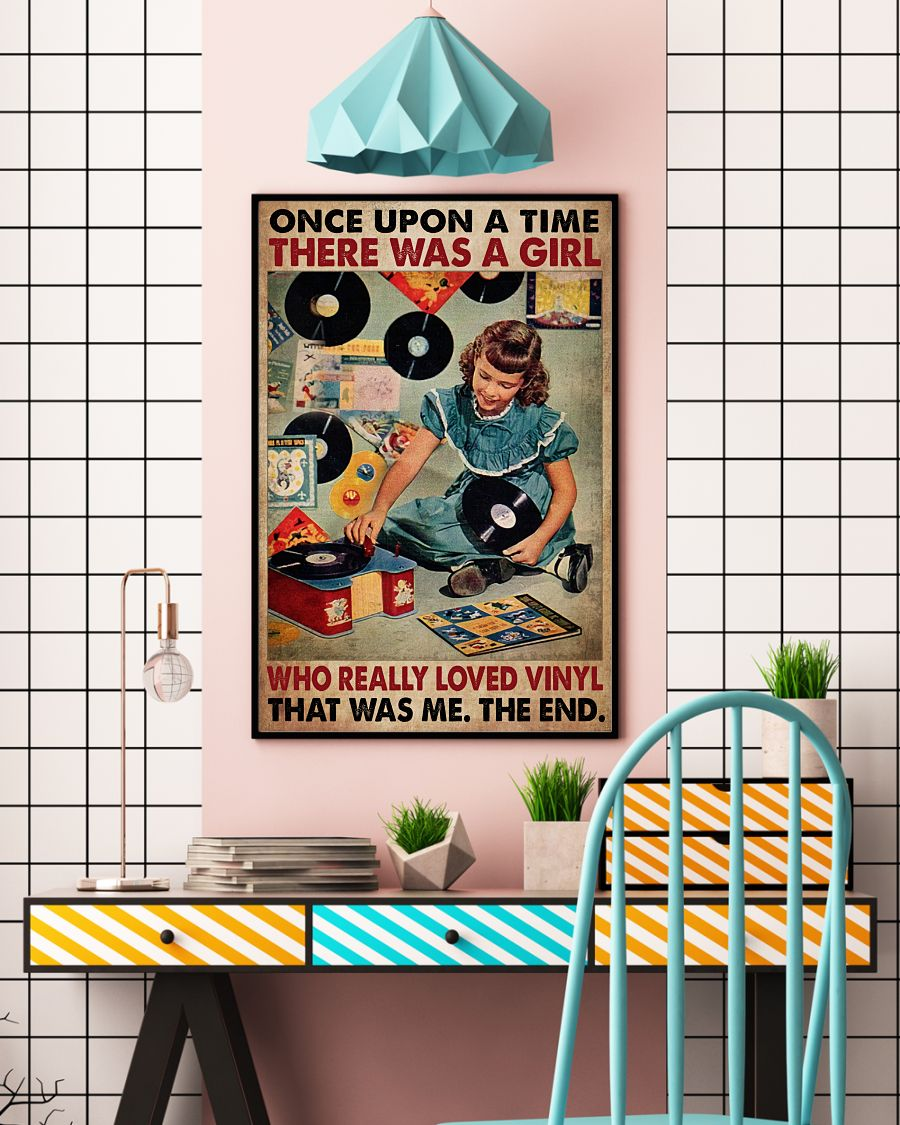 Once upon a time there was a girl who really loved vinyl That was me posterc
