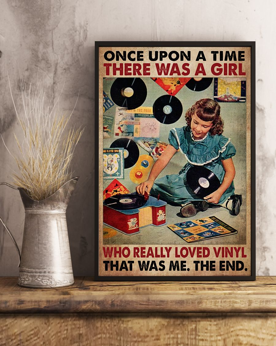 Once upon a time there was a girl who really loved vinyl That was me posterx