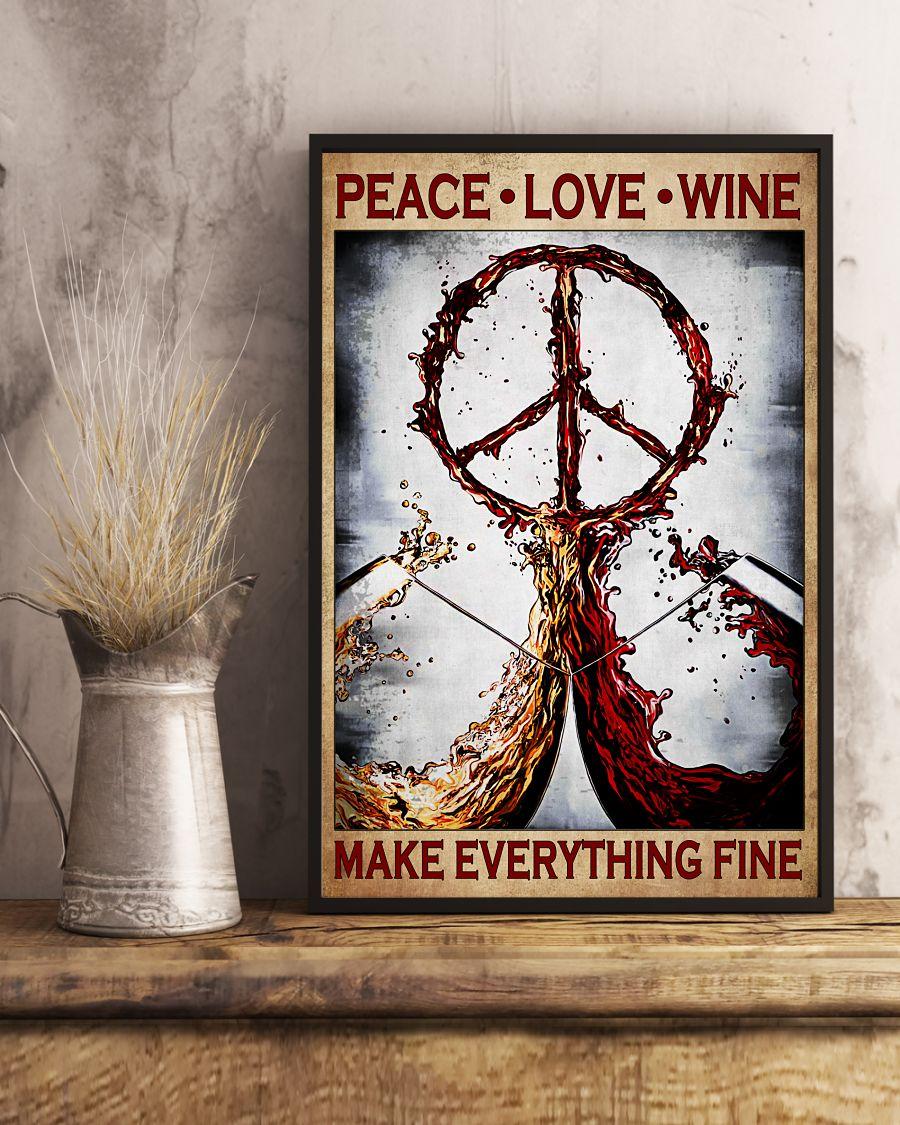 Peace Love Wine Make Everything Fine Posterx