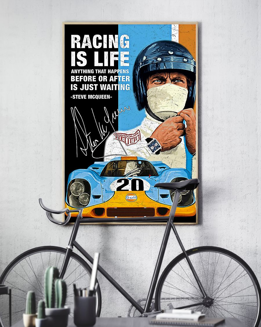 Top Rated Racing Is Life Anything That Happens Before Or After Is Just Waiting Steve McQueen Poster