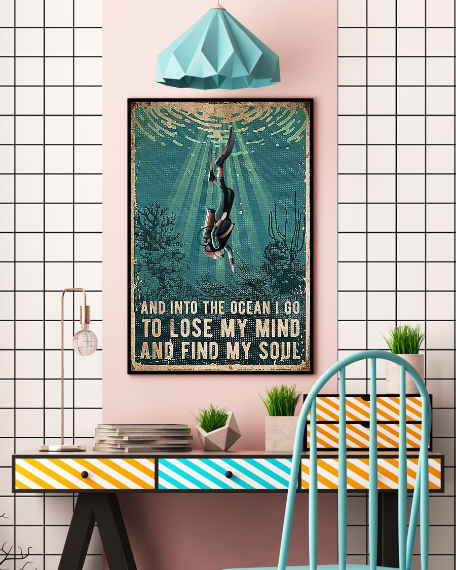 Scuba Diving And Into The Ocean I Go To Lose My Mind And Find My Soul Posterx