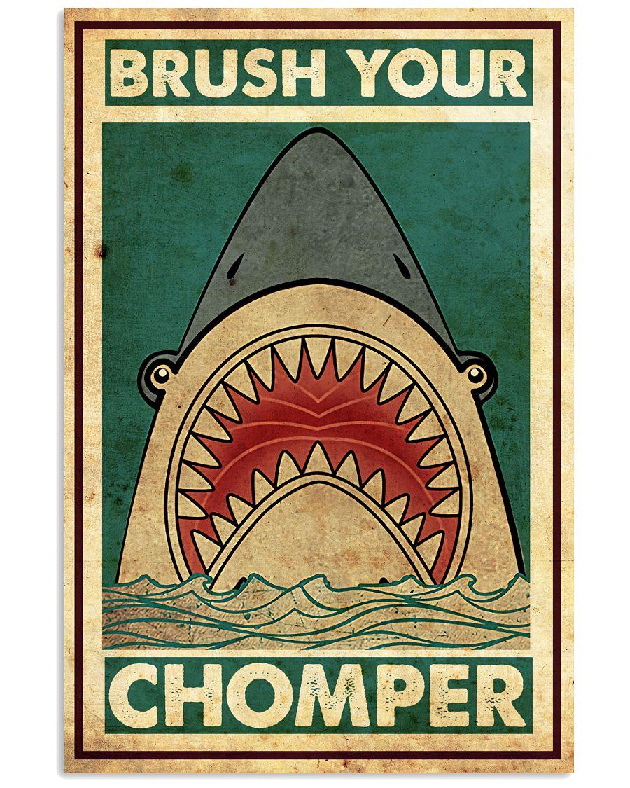 Shark Brush Your Chomper Poster