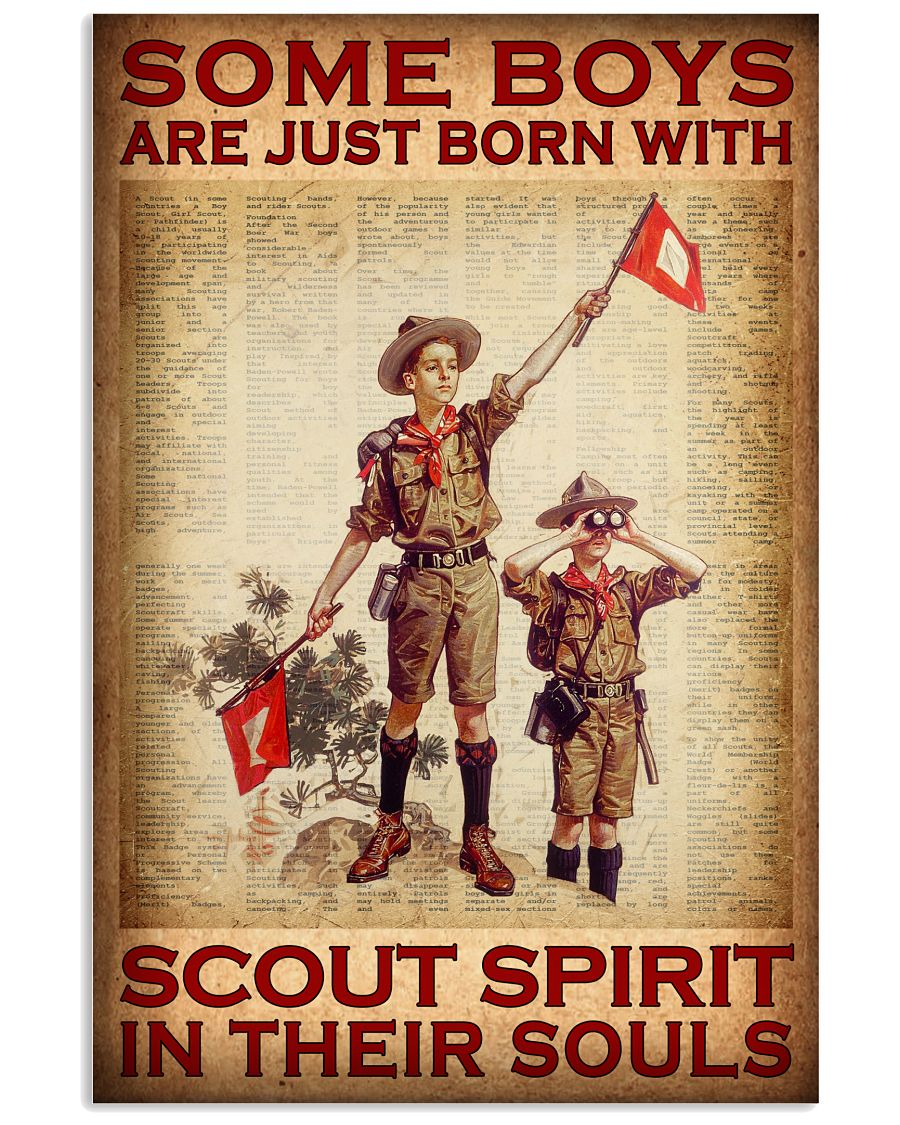Some boys are just born with Scout spirit in their souls poster