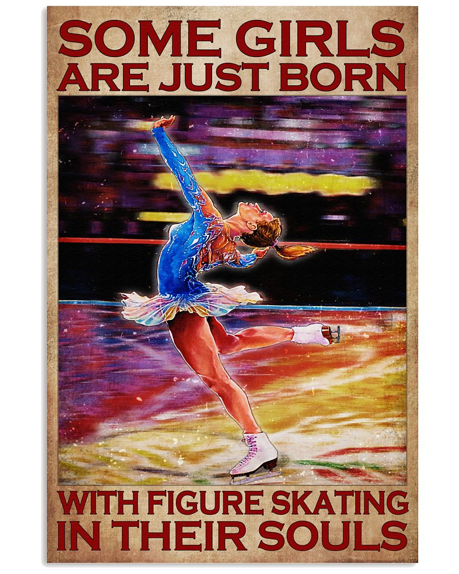 Some girls are just born with figure skating in their souls poster